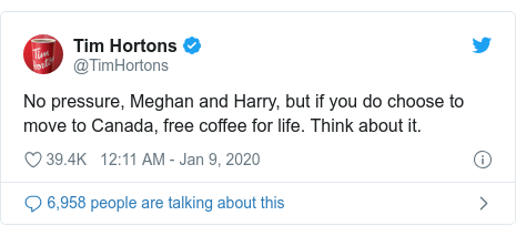 Twitter post by @TimHortons: No pressure, Meghan and Harry, but if you do choose to move to Canada, free coffee for life. Think about it.