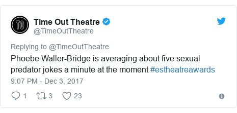 Twitter post by @TimeOutTheatre: Phoebe Waller-Bridge is averaging about five sexual predator jokes a minute at the moment #estheatreawards