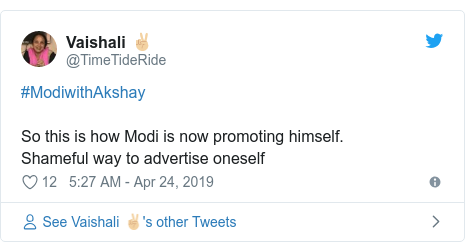Twitter post by @TimeTideRide: #ModiwithAkshaySo this is how Modi is now promoting himself.Shameful way to advertise oneself