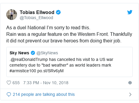 Twitter post by @Tobias_Ellwood: As a duel National I'm sorry to read this.Rain was a regular feature on the Western Front. Thankfully it did not prevent our brave heroes from doing their job.