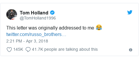 Twitter post by @TomHolland1996: This letter was originally addressed to me 😂