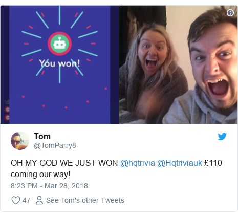 Twitter post by @TomParry8: OH MY GOD WE JUST WON @hqtrivia @Hqtriviauk £110 coming our way!