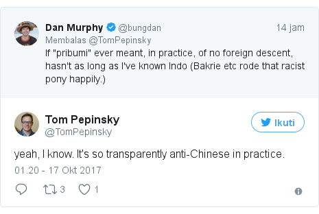 Twitter pesan oleh @TomPepinsky: yeah, I know. It's so transparently anti-Chinese in practice.