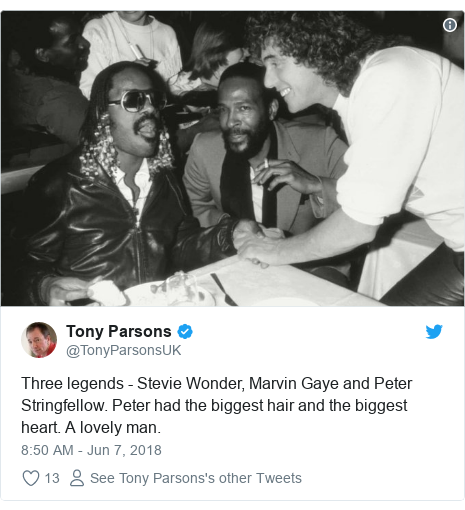 Twitter post by @TonyParsonsUK: Three legends - Stevie Wonder, Marvin Gaye and Peter Stringfellow. Peter had the biggest hair and the biggest heart. A lovely man.
