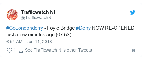 Twitter post by @TrafficwatchNI: #CoLondonderry - Foyle Bridge #Derry NOW RE-OPENED just a few minutes ago (07 53)
