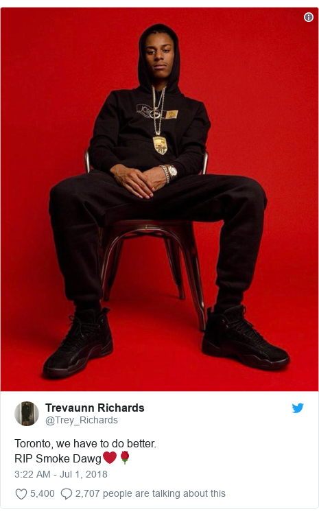 Twitter post by @Trey_Richards: Toronto, we have to do better. RIP Smoke Dawg❤️🌹