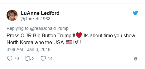 Twitter post by @Trinkets1963: Press OUR Big Button Trump!!!❤️ Its about time you show North Korea who the USA 🇺🇸 is!!!