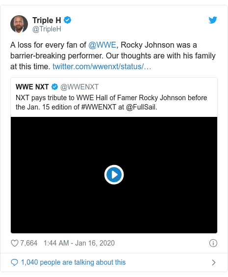 Twitter post by @TripleH: A loss for every fan of @WWE, Rocky Johnson was a barrier-breaking performer. Our thoughts are with his family at this time.