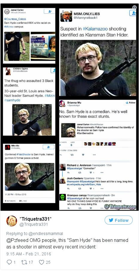 "Twitter post by @Triquetra331: @Pzfeeed OMG people, this ""Sam Hyde"" has been named as a shooter in almost every recent incident  pic.twitter.com/ZRSu7PI3Ey"
