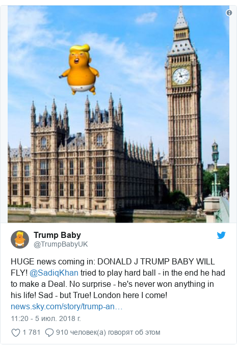 Twitter пост, автор: @TrumpBabyUK: HUGE news coming in  DONALD J TRUMP BABY WILL FLY! @SadiqKhan tried to play hard ball - in the end he had to make a Deal. No surprise - he's never won anything in his life! Sad - but True! London here I come!
