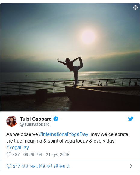 Twitter post by @TulsiGabbard: As we observe #InternationalYogaDay, may we celebrate the true meaning & spirit of yoga today & every day #YogaDay