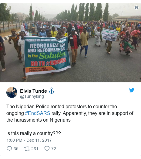 Twitter post by @Tunnyking: The Nigerian Police rented protesters to counter the ongoing #EndSARS rally. Apparently, they are in support of the harassments on NigeriansIs this really a country???