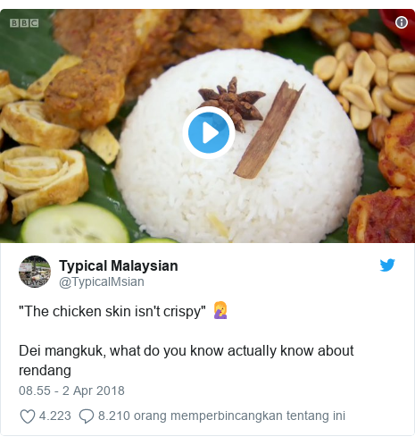 "Twitter pesan oleh @TypicalMsian: ""The chicken skin isn't crispy"" 🤦‍♀️ Dei mangkuk, what do you know actually know about rendang"