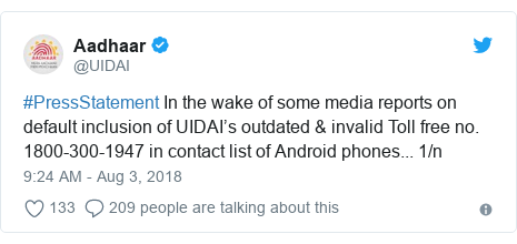 Twitter post by @UIDAI: #PressStatement In the wake of some media reports on default inclusion of UIDAI's outdated & invalid Toll free no. 1800-300-1947 in contact list of Android phones... 1/n