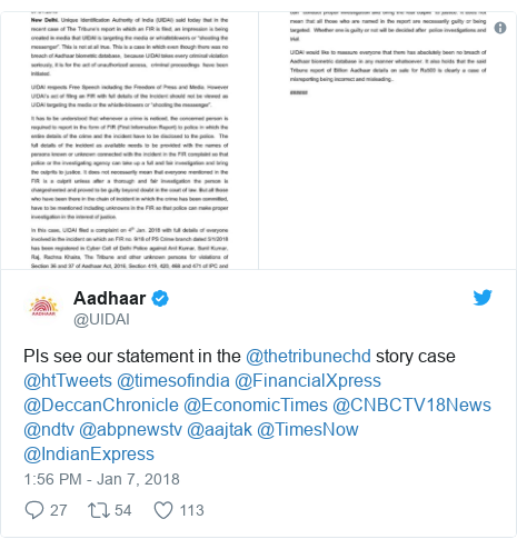 Twitter post by @UIDAI: Pls see our statement in the @thetribunechd story case @htTweets @timesofindia @FinancialXpress @DeccanChronicle @EconomicTimes @CNBCTV18News @ndtv @abpnewstv @aajtak @TimesNow @IndianExpress