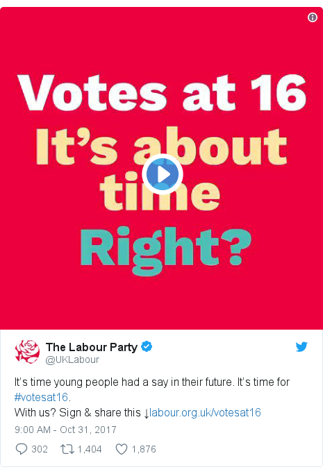 Twitter post by @UKLabour: It's time young people had a say in their future. It's time for #votesat16. With us? Sign & share this ↓