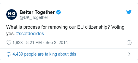 Twitter post by @UK_Together: What is process for removing our EU citizenship? Voting yes. #scotdecides