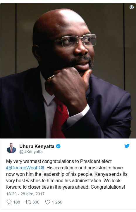 Twitter publication par @UKenyatta: My very warmest congratulations to President-elect @GeorgeWeahOff. His excellence and persistence have now won him the leadership of his people. Kenya sends its very best wishes to him and his administration. We look forward to closer ties in the years ahead. Congratulations!