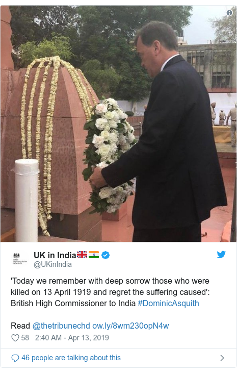 Twitter post by @UKinIndia: 'Today we remember with deep sorrow those who were killed on 13 April 1919 and regret the suffering caused'  British High Commissioner to India #DominicAsquithRead @thetribunechd