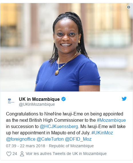 Twitter publication par @UKinMozambique: Congratulations to NneNne Iwuji-Eme on being appointed as the next British High Commissioner to the #Mozambique in succession to @HCJKuenssberg. Ms Iwuji-Eme will take up her appointment in Maputo end of July. #UKinMoz @foreignoffice @CateTurton @DFID_Moz