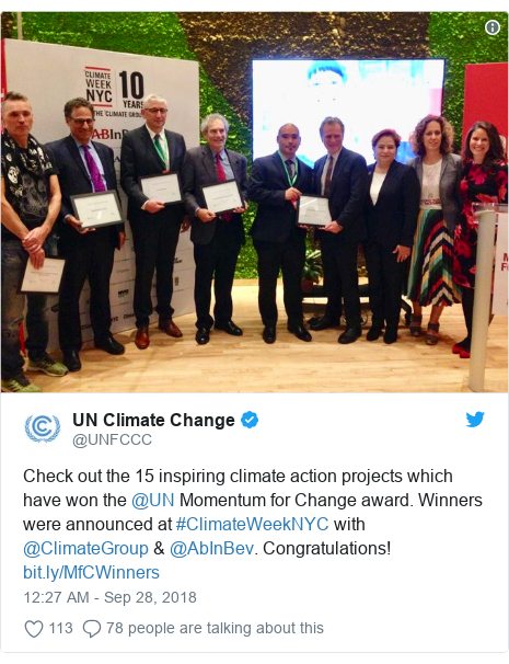 Twitter post by @UNFCCC: Check out the 15 inspiring climate action projects which have won the @UN Momentum for Change award. Winners were announced at #ClimateWeekNYC with @ClimateGroup & @AbInBev. Congratulations!