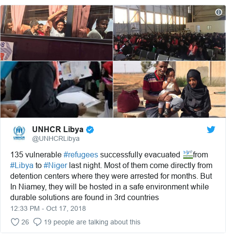 Twitter post by @UNHCRLibya: 135 vulnerable #refugees successfully evacuated 🛫from #Libya to #Niger last night. Most of them come directly from detention centers where they were arrested for months. But In Niamey, they will be hosted in a safe environment while durable solutions are found in 3rd countries