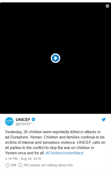 Twitter post by @UNICEF: Yesterday, 26 children were reportedly killed in attacks in ad-Durayhimi, Yemen. Children and families continue to be victims of intense and senseless violence. UNICEF calls on all parties to the conflict to stop the war on children in Yemen once and for all. #ChildrenUnderAttack