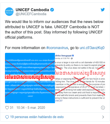 Publicación de Twitter por @UNICEFCambodia: We would like to inform our audiences that the news below attributed to UNICEF is fake. UNICEF Cambodia is NOT the author of this post. Stay informed by following UNICEF official platforms.For more information on #coronavirus, go to