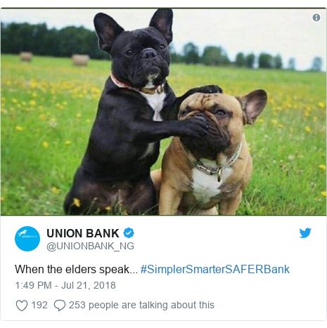 Twitter post by @UNIONBANK_NG: When the elders speak... #SimplerSmarterSAFERBank