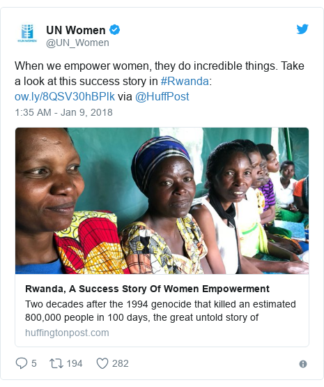 Twitter post by @UN_Women: When we empower women, they do incredible things. Take a look at this success story in #Rwanda   via @HuffPost