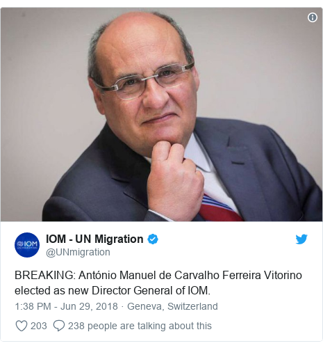 Twitter post by @UNmigration: BREAKING  António Manuel de Carvalho Ferreira Vitorino elected as new Director General of IOM.