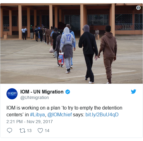 Twitter post by @UNmigration: IOM is working on a plan 'to try to empty the detention centers' in #Libya, @IOMchief says