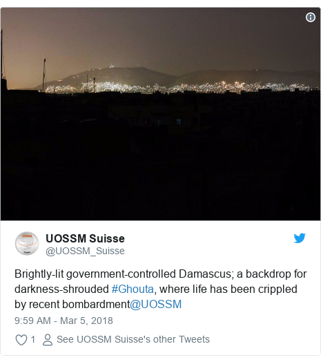 Twitter post by @UOSSM_Suisse: Brightly-lit government-controlled Damascus; a backdrop for darkness-shrouded #Ghouta, where life has been crippled by recent bombardment@UOSSM
