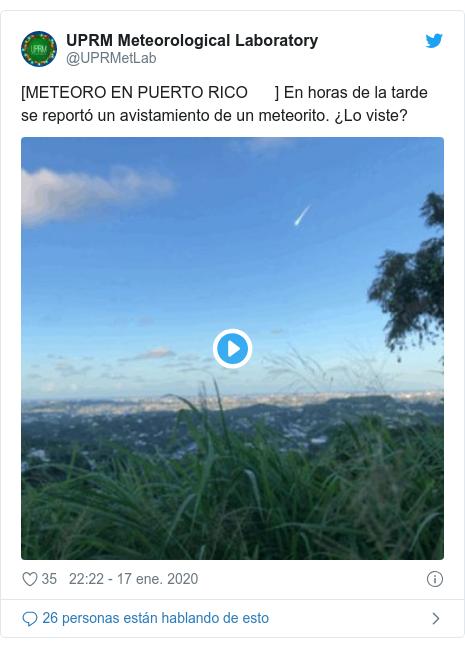 Publicación de Twitter por @UPRMetLab: [METEORO EN PUERTO RICO ☄️] En horas de la tarde se reportó un avistamiento de un meteorito. ¿Lo viste? 👀