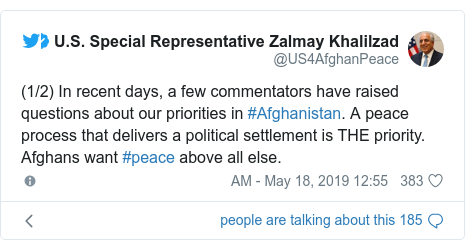 پست توییتر از @US4AfghanPeace: (1/2) In recent days, a few commentators have raised questions about our priorities in #Afghanistan. A peace process that delivers a political settlement is THE priority. Afghans want #peace above all else.