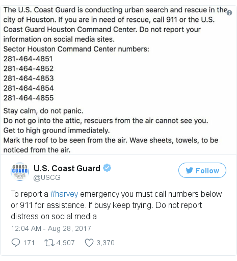 Twitter post by @USCG: To report a #harvey emergency you must call numbers below or 911 for assistance. If busy keep trying. Do not report distress on social media pic.twitter.com/2YROOVWwDk