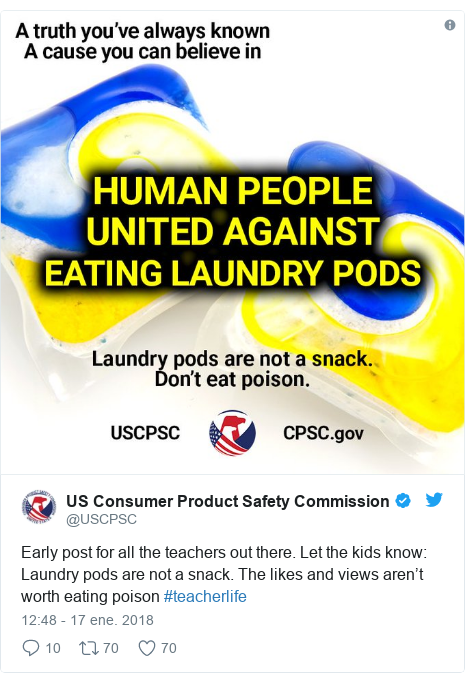 Publicación de Twitter por @USCPSC: Early post for all the teachers out there. Let the kids know  Laundry pods are not a snack. The likes and views aren't worth eating poison #teacherlife