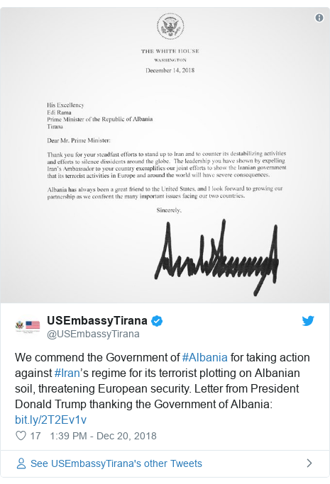 Twitter post by @USEmbassyTirana: We commend the Government of #Albania for taking action against #Iran's regime for its terrorist plotting on Albanian soil, threatening European security. Letter from President Donald Trump thanking the Government of Albania