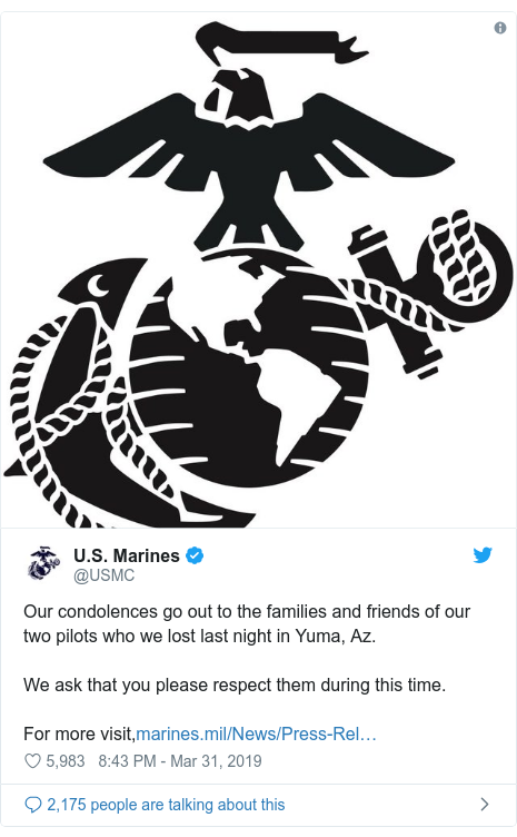 Twitter post by @USMC: Our condolences go out to the families and friends of our two pilots who we lost last night in Yuma, Az. We ask that you please respect them during this time. For more visit,
