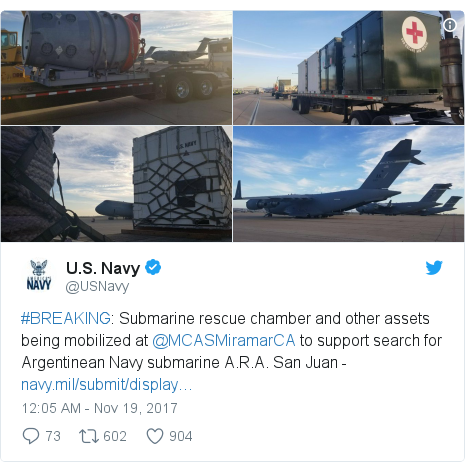 Twitter post by @USNavy: #BREAKING  Submarine rescue chamber and other assets being mobilized at @MCASMiramarCA to support search for Argentinean Navy submarine A.R.A. San Juan -