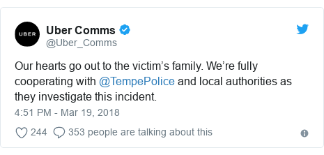 Twitter post by @Uber_Comms: Our hearts go out to the victim's family. We're fully cooperating with @TempePolice and local authorities as they investigate this incident.