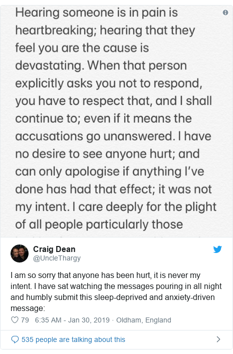 Twitter post by @UncleThargy: I am so sorry that anyone has been hurt, it is never my intent. I have sat watching the messages pouring in all night and humbly submit this sleep-deprived and anxiety-driven message