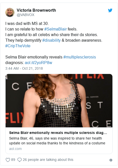 Twitter post by @VABVOX: I was dxd with MS at 30.I can so relate to how #SelmaBlair feels.I am grateful to all celebs who share their dx stories.They help demystify #disability & broaden awareness. #CripTheVoteSelma Blair emotionally reveals #multiplesclerosis diagnosis