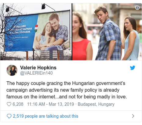 Twitter post by @VALERIEin140: The happy couple gracing the Hungarian government's campaign advertising its new family policy is already famous on the internet...and not for being madly in love.