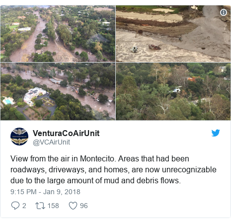 Twitter post by @VCAirUnit: View from the air in Montecito. Areas that had been roadways, driveways, and homes, are now unrecognizable due to the large amount of mud and debris flows.