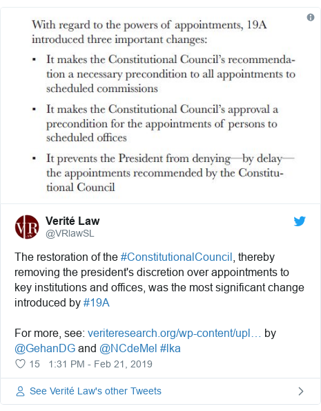 Twitter හි @VRlawSL කළ පළකිරීම: The restoration of the #ConstitutionalCouncil, thereby removing the president's discretion over appointments to key institutions and offices, was the most significant change introduced by #19A For more, see   by @GehanDG and @NCdeMel #lka