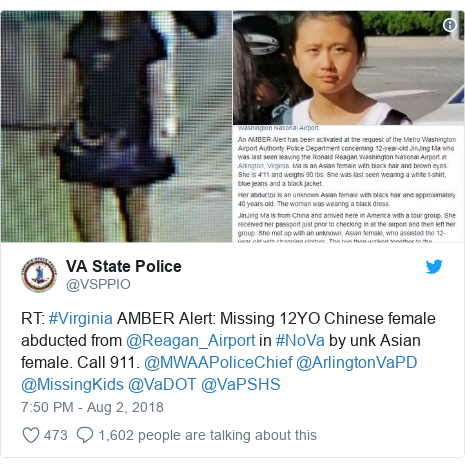 Twitter post by @VSPPIO: RT  #Virginia AMBER Alert  Missing 12YO Chinese female abducted from @Reagan_Airport in #NoVa by unk Asian female. Call 911. @MWAAPoliceChief @ArlingtonVaPD @MissingKids @VaDOT @VaPSHS