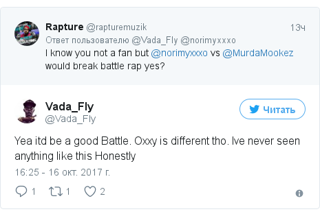 Twitter пост, автор: @Vada_Fly: Yea itd be a good Battle. Oxxy is different tho. Ive never seen anything like this Honestly