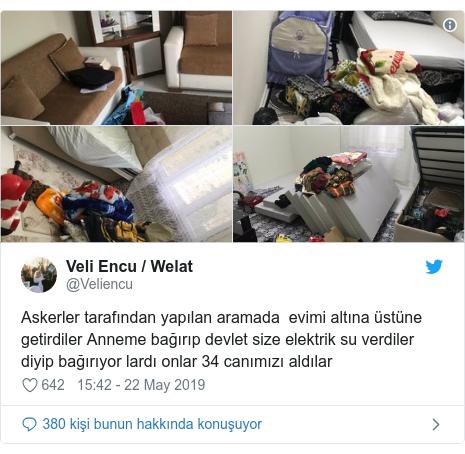 @Veliencu tarafından yapılan Twitter paylaşımı: Askerler tarafından yapılan aramada  evimi altına üstüne getirdiler Anneme bağırıp devlet size elektrik su verdiler diyip bağırıyor lardı onlar 34 canımızı aldılar