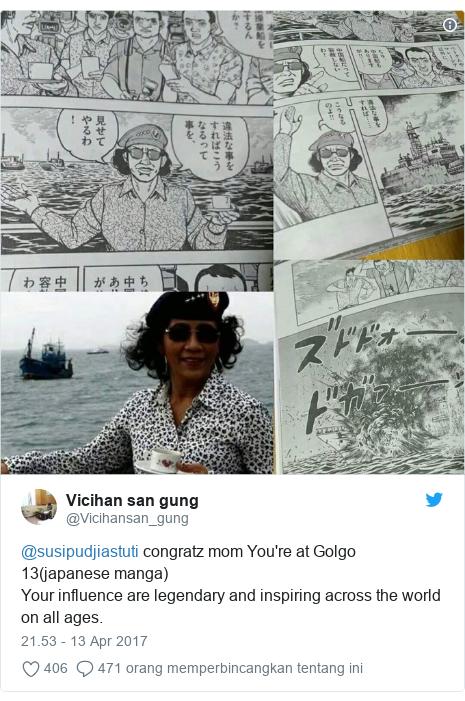 Twitter pesan oleh @Vicihansan_gung: @susipudjiastuti congratz mom You're at Golgo 13(japanese manga)Your influence are legendary and inspiring across the world on all ages.